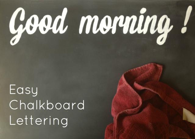 Easy Chalkboard Lettering | Eats & Makes